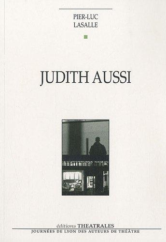 JUDITH AUSSI: LASALLE PIER-LUC