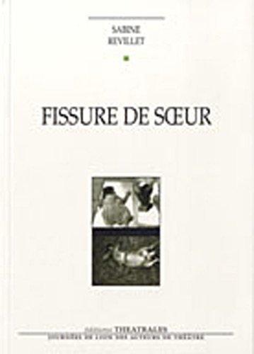 FISSURE DE SOEUR: REVILLET S