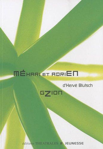 Mehari et Adrien, balade pour deux personnes: Hervé Blutsch