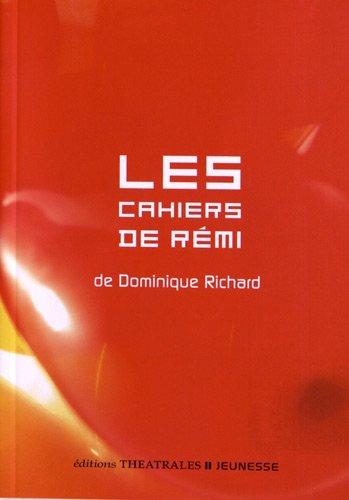 9782842604653: Les cahiers de R�mi