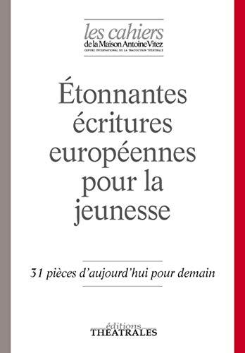 Étonnantes écritures européennes pour la jeunesse: COLLECTIF