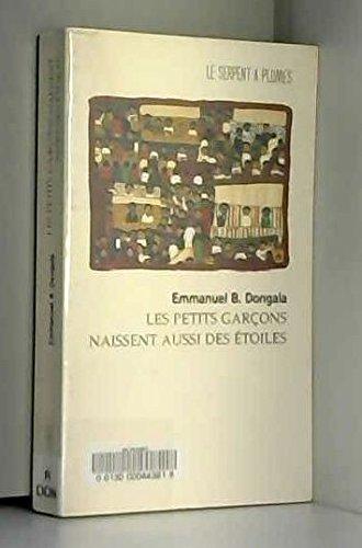9782842610289: Les petits garçons naissent aussi des étoiles: Roman (Collection Fiction) (French Edition)