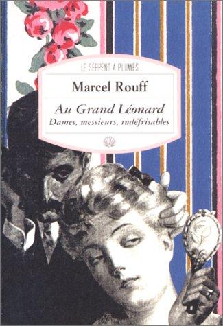 Au grand LÃ onard [Jan 23, 1998]: Marcel Rouff