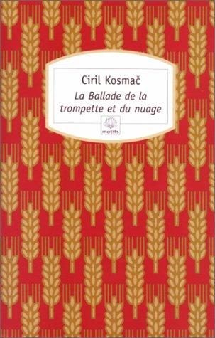 La ballade de la trompette et du: Ciril Kosmac