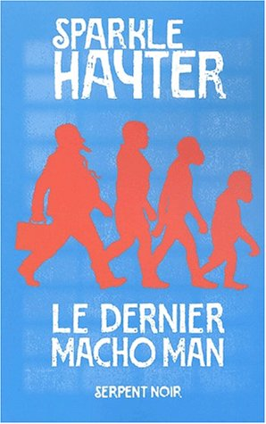 Le dernier macho man (2842612663) by Sparkle Hayter