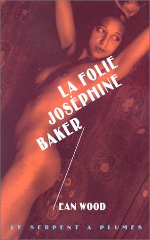 9782842612887: La Folie Joséphine Baker