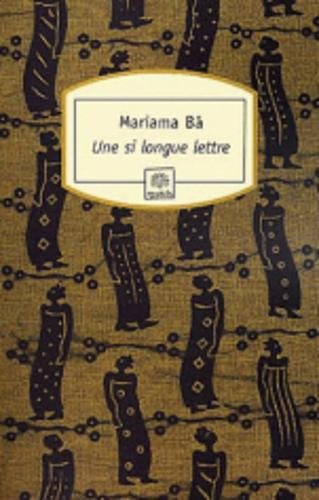 Une Si Longue Lettre: Mariama Ba; Ba,