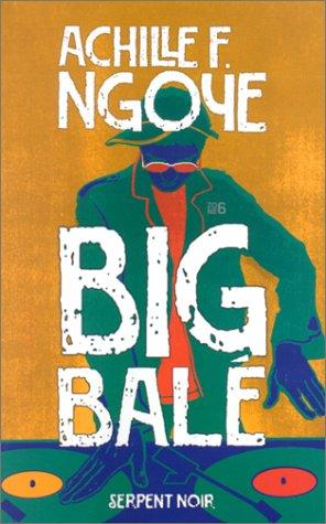 9782842612955: Big Balé