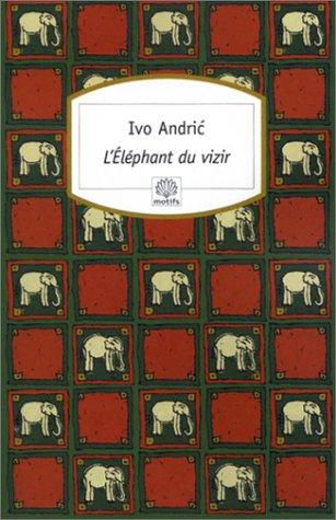 9782842613150: L'Eléphant du vizir
