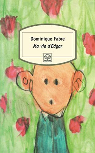 9782842613693: Ma vie d'Edgar