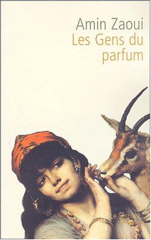 9782842613884: Les Gens du parfum