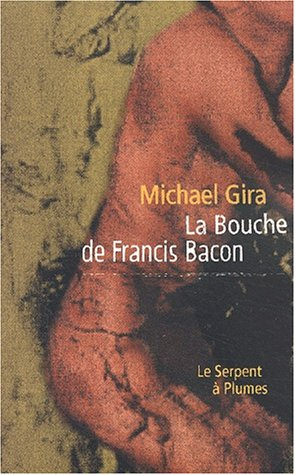 9782842613921: La bouche de Francis Bacon (Desordr/Viallet)