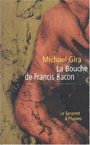 9782842613921: La bouche de francis bacon