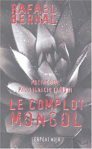 9782842613938: Le complot mongol (French Edition)