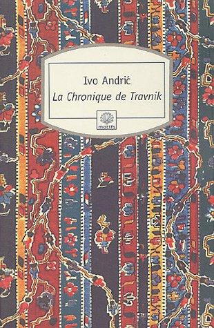 9782842614171: La Chronique de Travnik (French Edition)