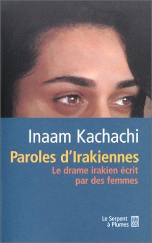 9782842614348: Paroles d'irakiennes : Le drame irakien écrit par des femmes
