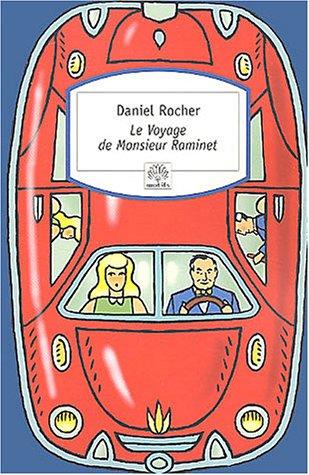 Voyage de Monsieur Raminet (Le) - ROCHER, Daniel