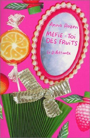 9782842630553: Méfie-toi des fruits