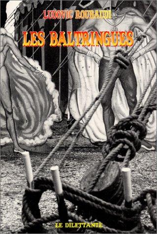 9782842630614: Les Baltringues