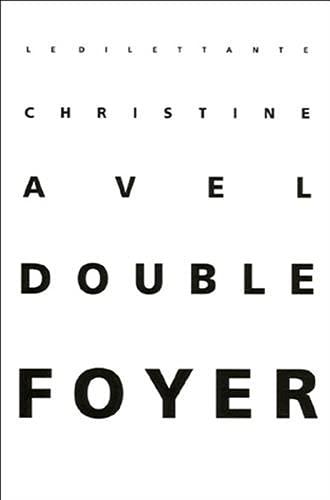 DOUBLE FOYER: AVEL CHRISTINE
