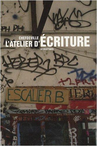ATELIER D'ÉCRITURE (L'): CHEFDEVILLE
