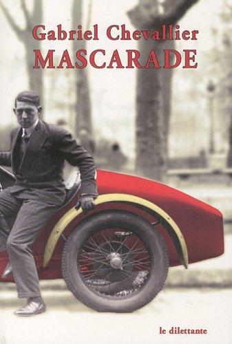 Mascarade (LE DILETTANTE) (9782842636388) by CHEVALLIER GABRIEL, Gabriel