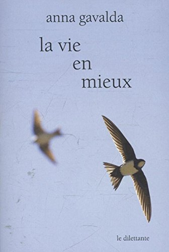 9782842637965: La Vie En Mieux