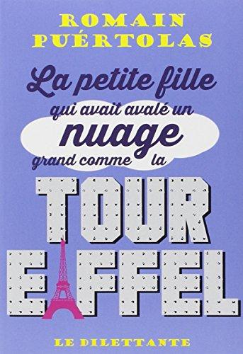 9782842638122: La petite fille qui avait avalé un nuage grand comme la tour Eiffel
