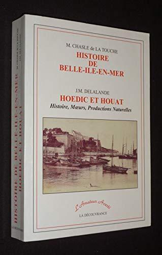 9782842650056: histoire de belle-ile-en-mer hoedic et houat