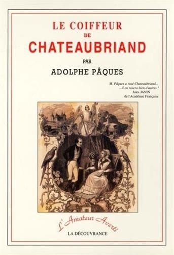 Le Coiffeur de Chateaubriand: A. Pâques