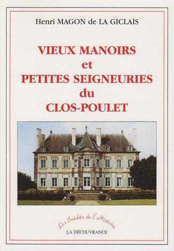 9782842652043: Vieux Manoirs et Petites Seigneuries du Clos-Poulet