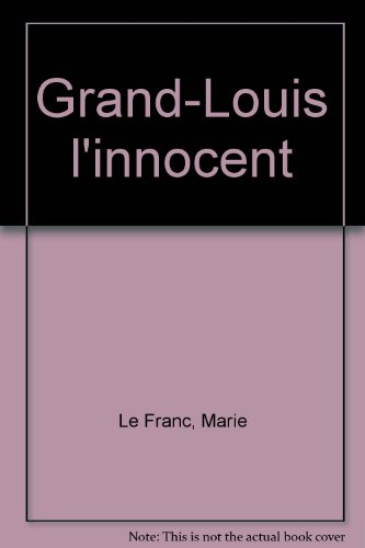 9782842654108: Grand-Louis l'innocent