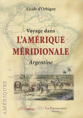 9782842654320: Voyage dans l'Amérique méridionale (French Edition)
