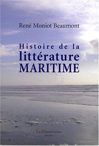 9782842655907: Histoire de la littérature maritime