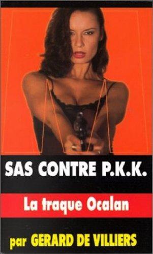 9782842670795: SAS 135 - SAS contre P.K.K. : la traque Ocalan (French Edition)