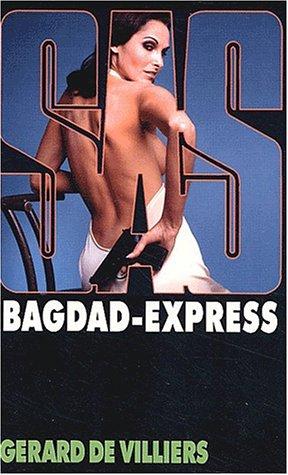 SAS, numà ro 150 : Bagdad Express: Villiers, Gà rard