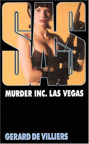 9782842672782: SAS, numéro 32 : Murder Inc. Las Vegas