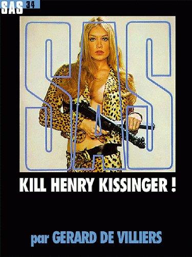 9782842672805: SAS, numéro 34 : Kill Henry Kissinger
