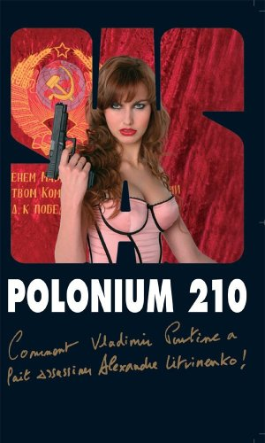 Polonium 210 (French Edition): Gerard De Villiers