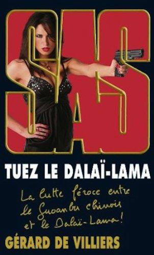 SAS 175 Tuez le Dalaï Lama (French Edition) (2842678826) by Gerard de Villiers