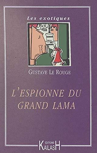 9782842680015: L'Espionne du Grand Lama