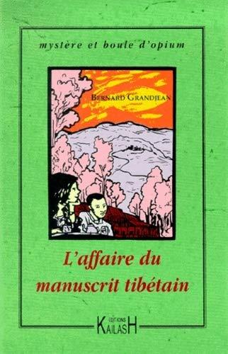9782842680572: L'Affaire du manuscrit tibétain