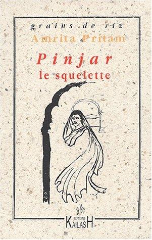 9782842680886: Pinjar. Le squelette