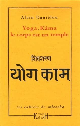 Yoga, Kâma: Le corps est un temple (2842681312) by Alain Danielou