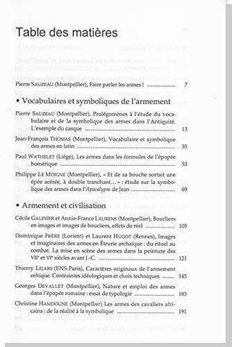 9782842697990: LES ARMES DANS L'ANTIQUITÉ. DE LA TECHNIQUE À L'IMAGINAIRE Actes Du Colloque De SEMA, Montpellier 20 Et 22 Mars 2003