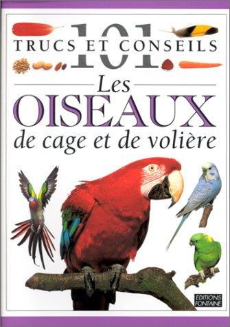 9782842700126: Les Oiseaux de cage et de voli�re