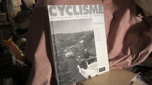 9782842700393: CYCLISME. 50 histoires du Tour de France