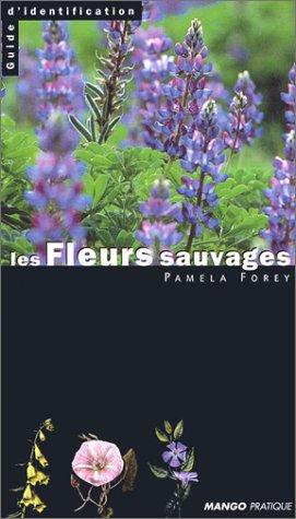 9782842700928: Les fleurs sauvages