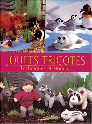 9782842701840: JOUETS TRICOTES. Techniques et Modèles