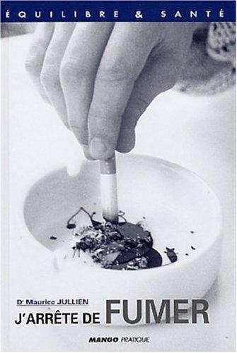 9782842703486: J'arr�te de fumer